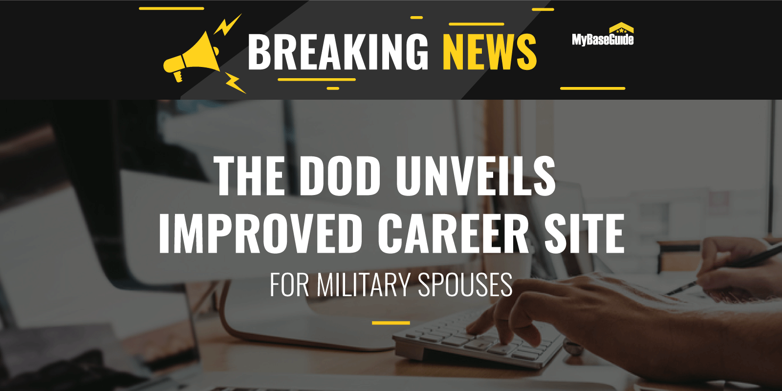 The DOD Unveils Improved Career Site for Military Spouses!