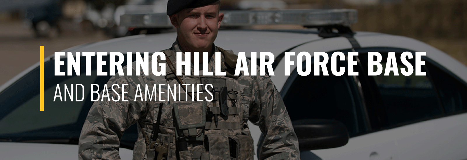 Entering Hill Air Force Base and Amenities