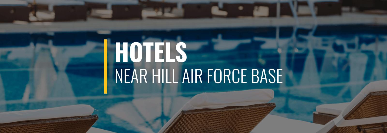 Hill AFB Hotels