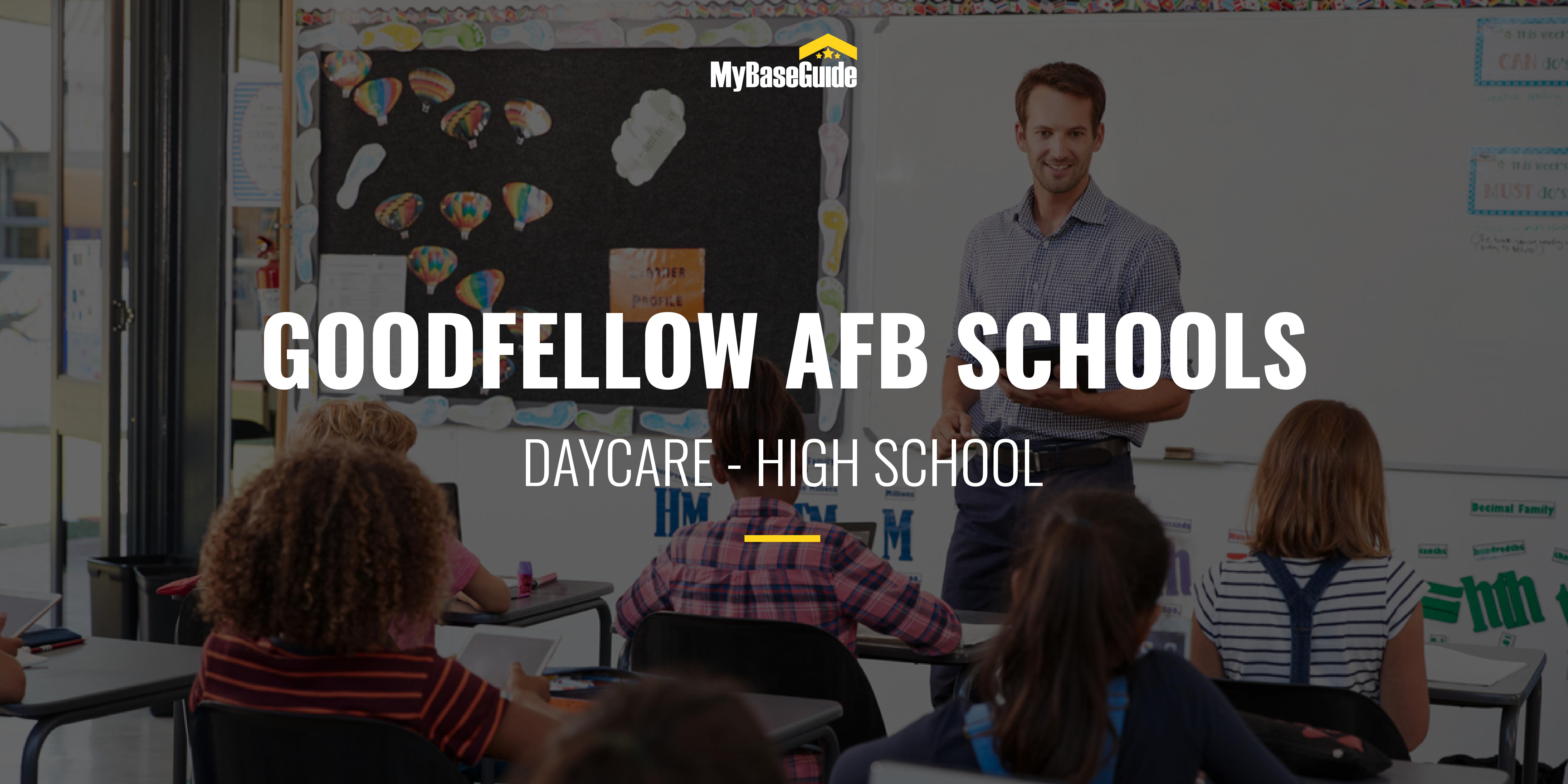 Goodfellow AFB Schools: Daycare - High School