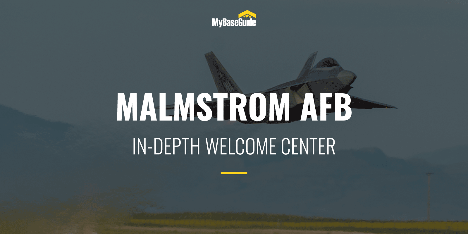 Malmstrom Air Force Base: In-Depth Welcome Center