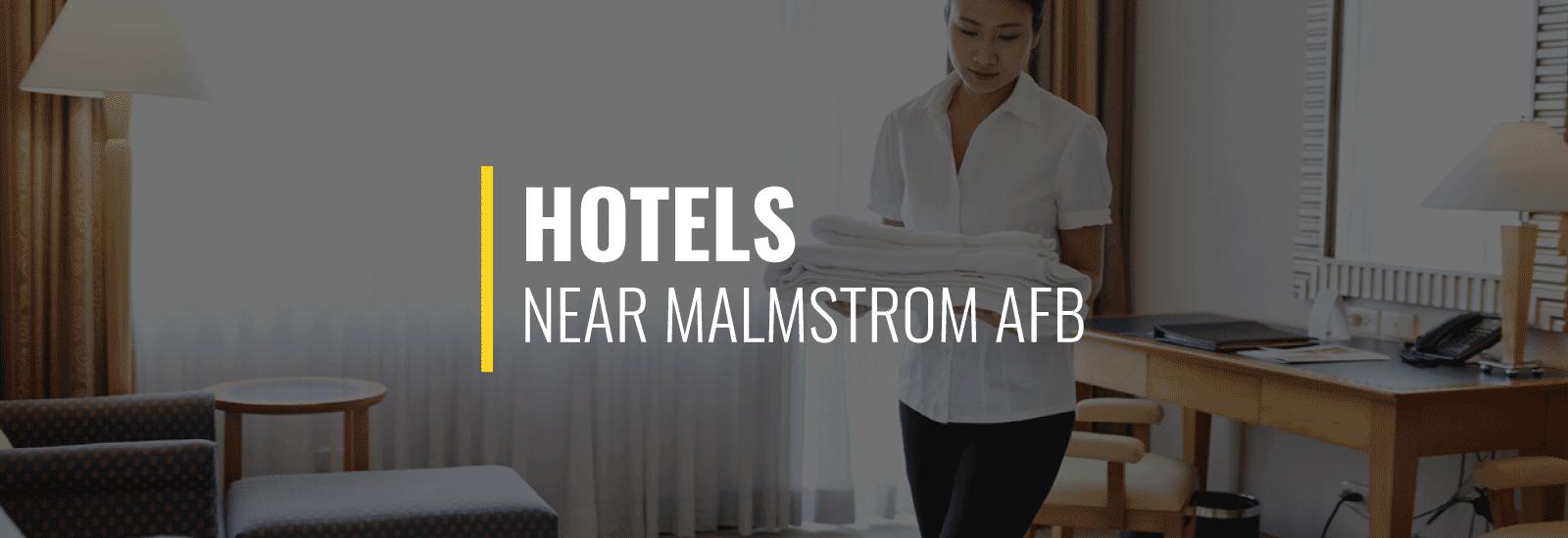 Malmstrom AFB Hotels