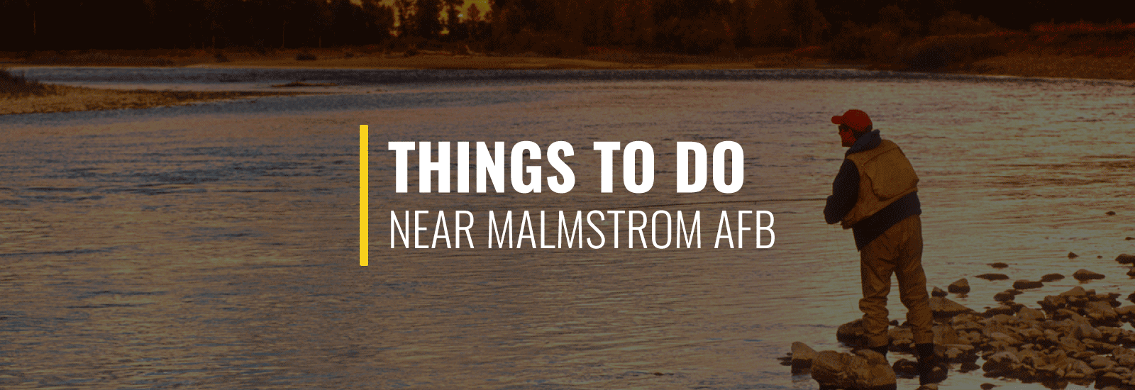 Malmstrom AFB Things to Do