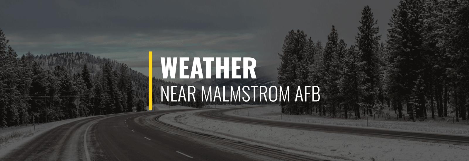 Malmstrom AFB Weather