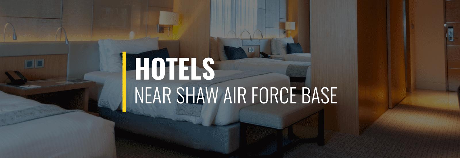 Shaw AFB Hotels