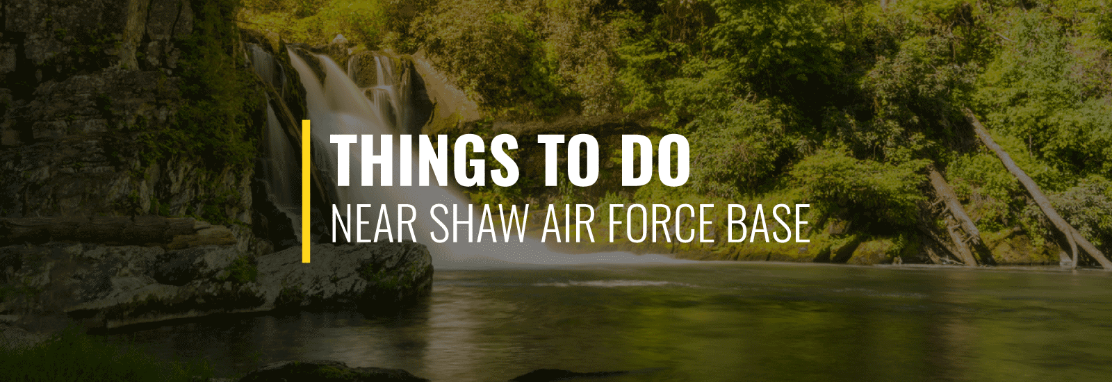 Things to Do Near Shaw AFB