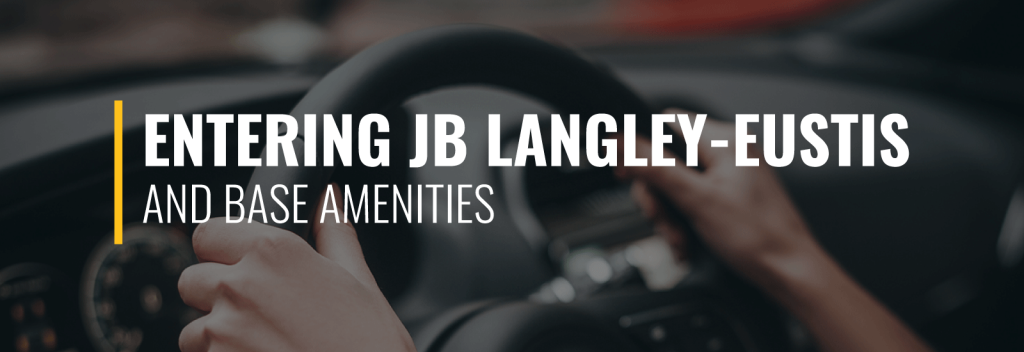 Entering Joint Base Langley-Eustis and Amenities