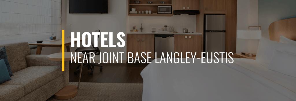 Hotels Near Joint Base Langley-Eustis