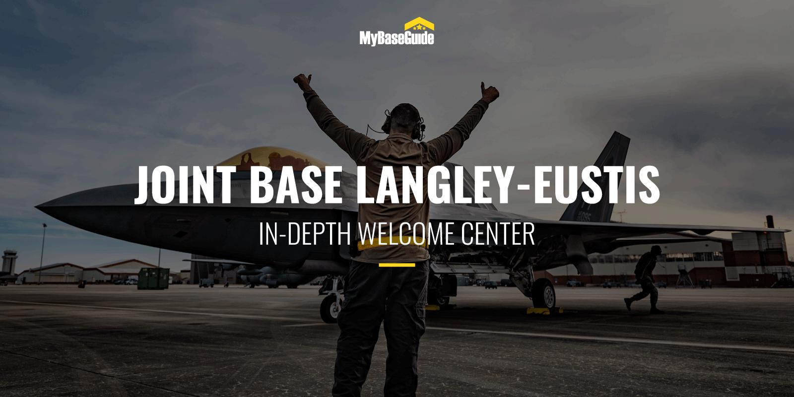 Joint Base Langley-Eustis: In-Depth Welcome Center