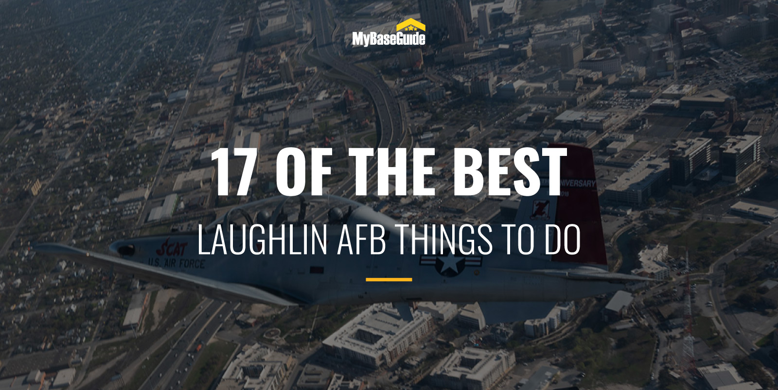 17 Of the Best Laughlin AFB Things to Do