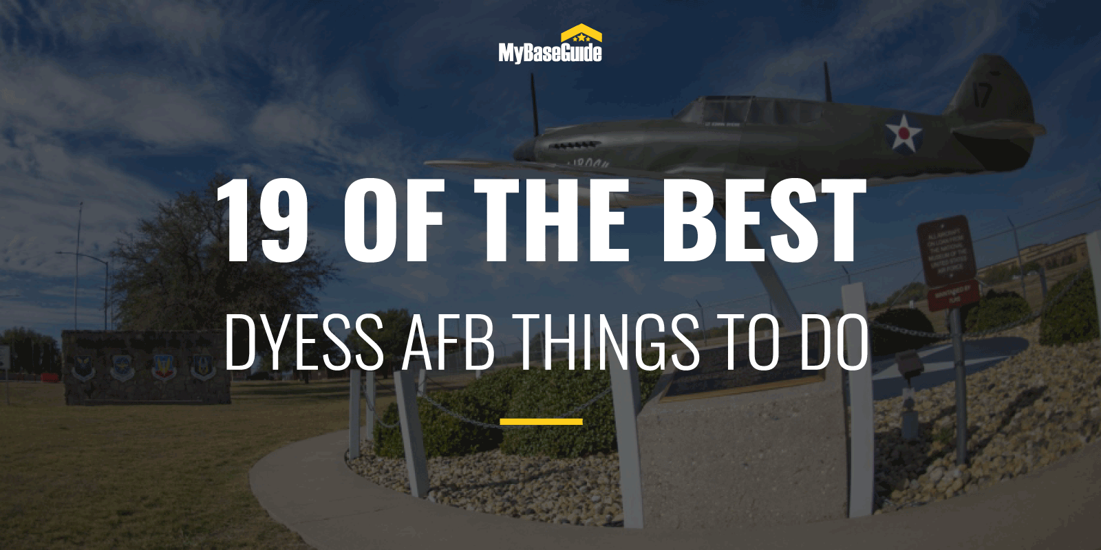 19 Of the Best Dyess AFB Things to Do
