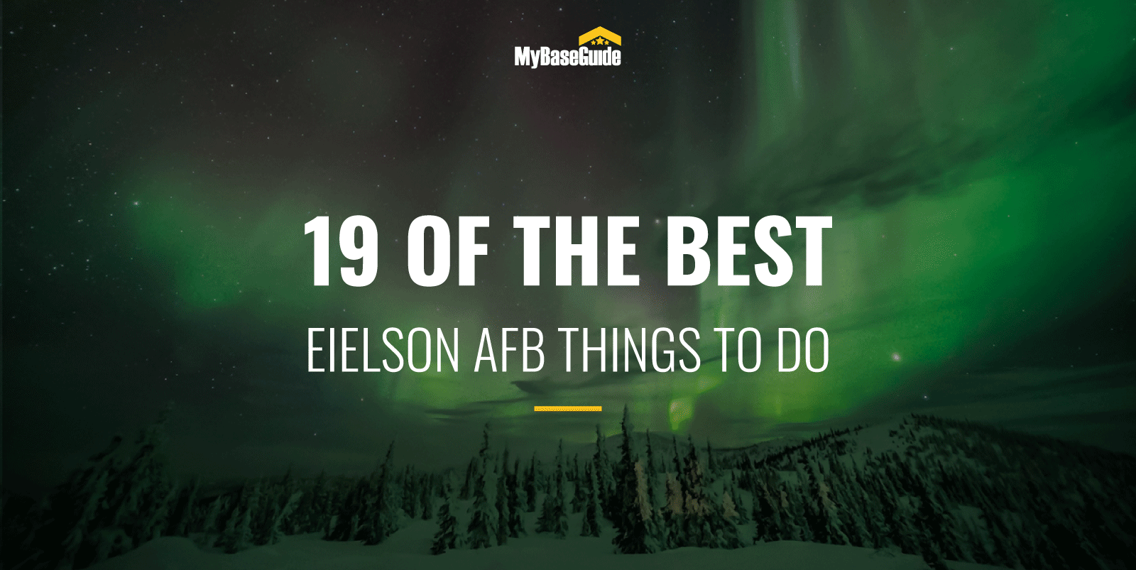 19 Of the Best Eielson AFB Things to Do
