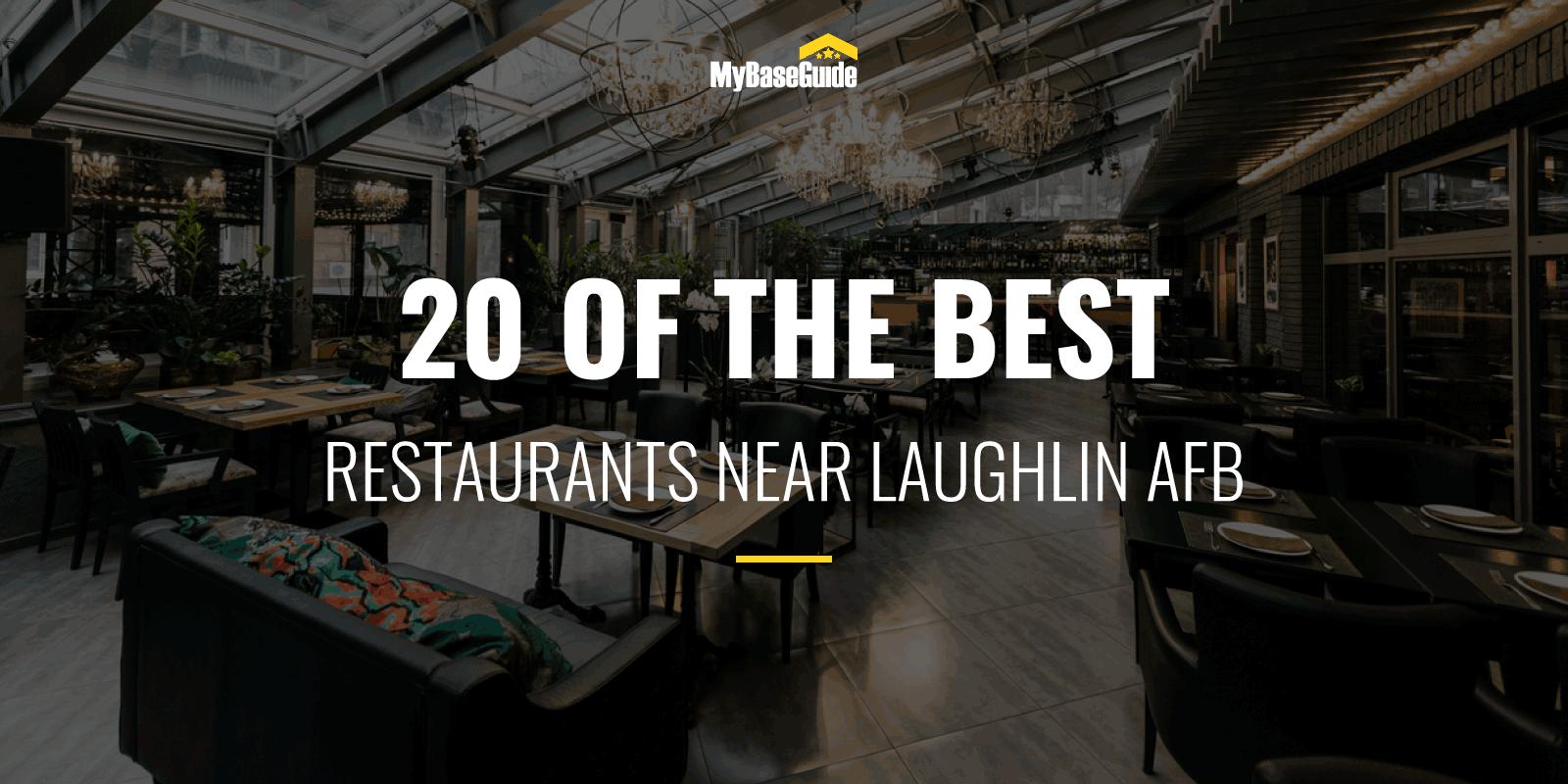 20 of the Best Restaurants Near Laughlin AFB