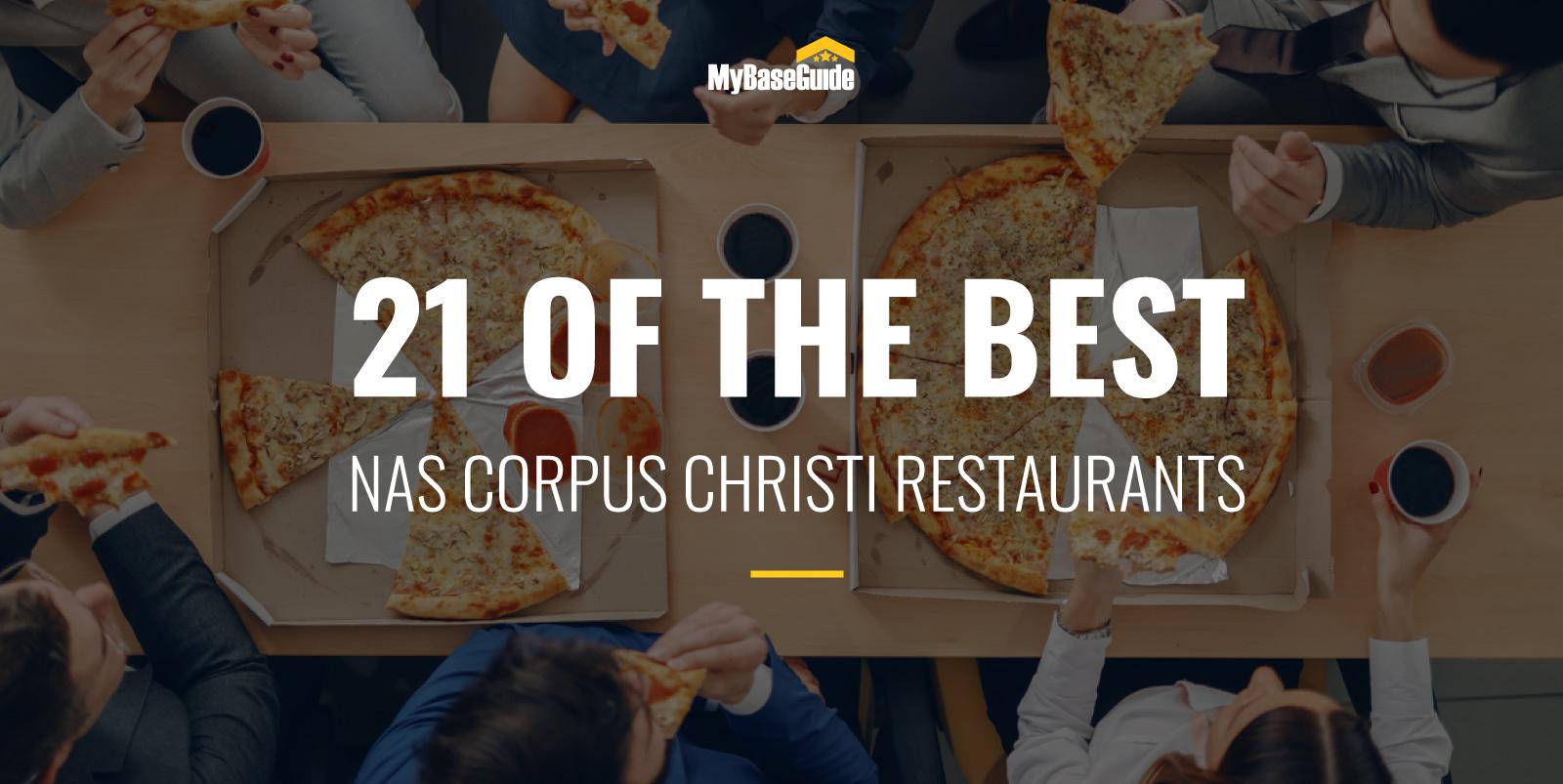 21 of the Best Restaurants Near NAS Corpus Christi