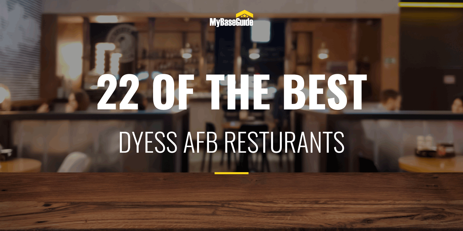 22 of the Best Dyess AFB Restaurants