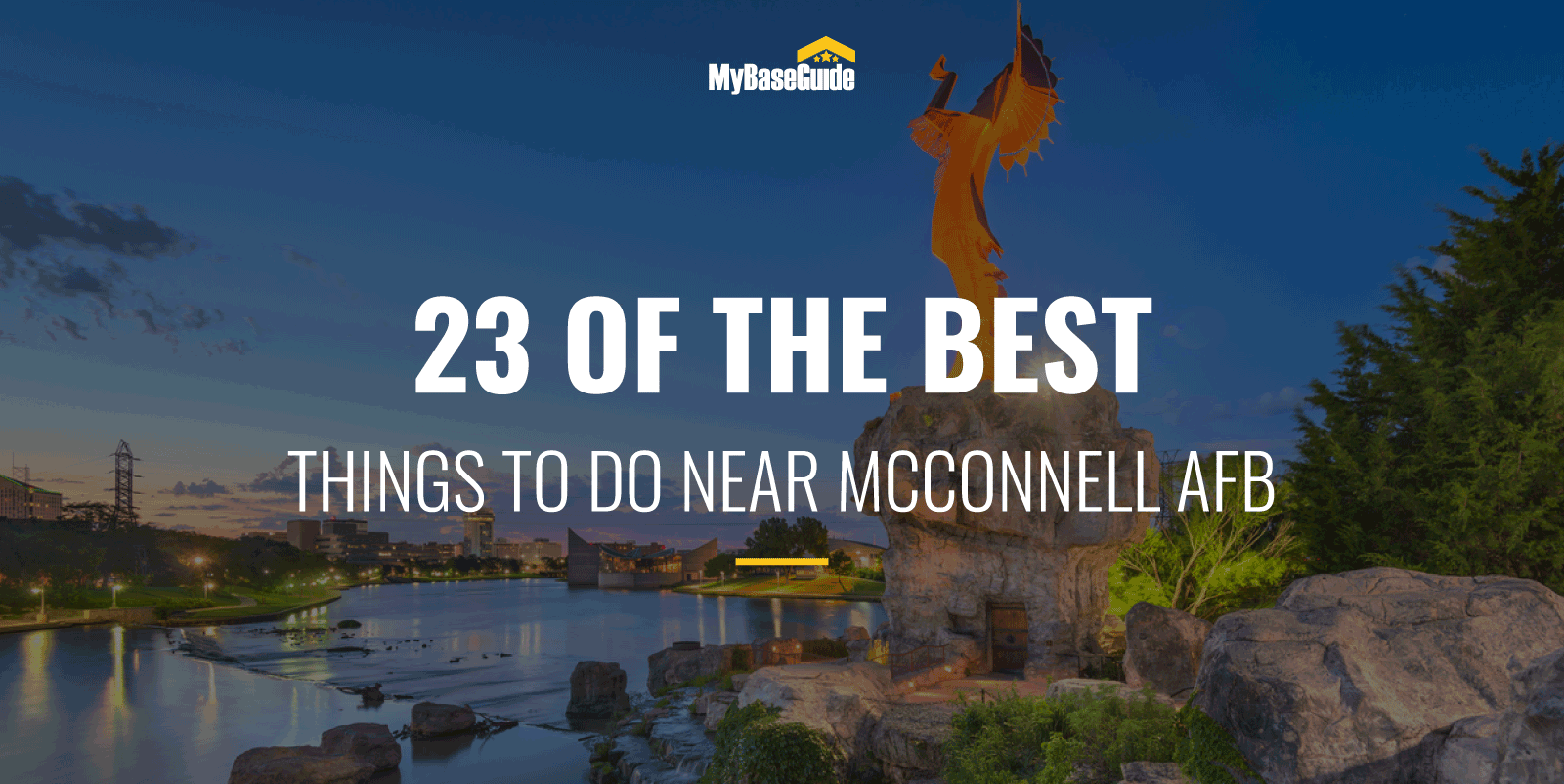 23 Of the Best Things to Do Near McConnell AFB