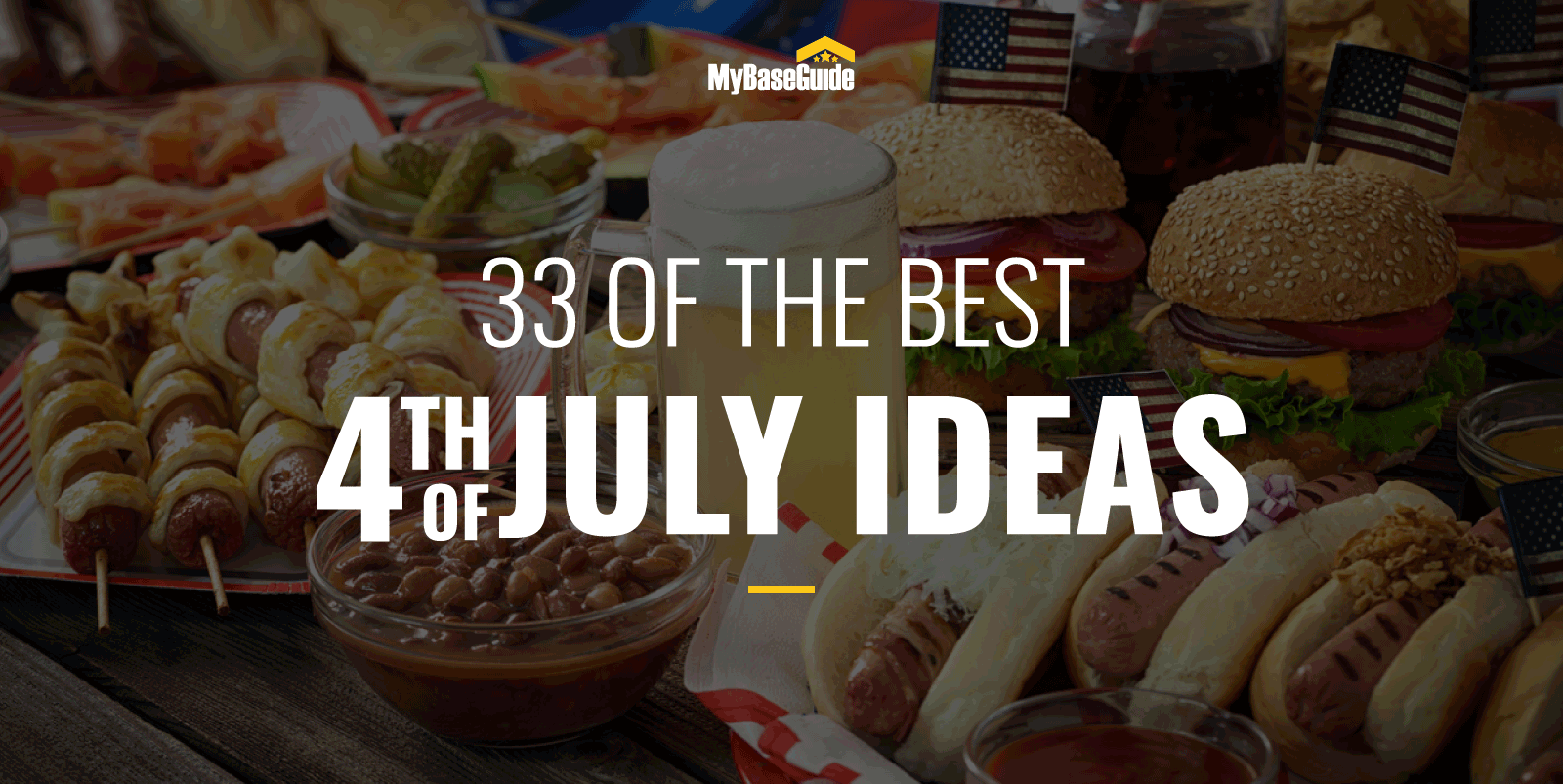 33 of the Best 4th of July Ideas for 2021 - Food, Cocktails, Decore, & More!