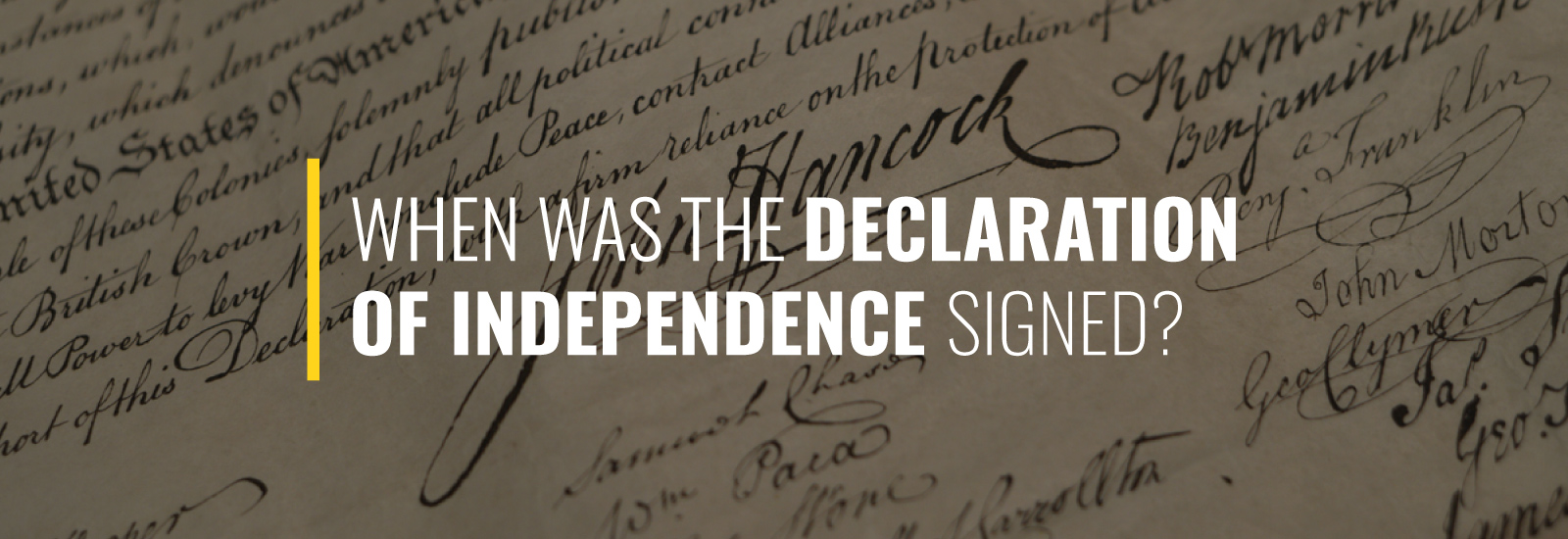 What Date Was the Declaration of Independence Signed?
