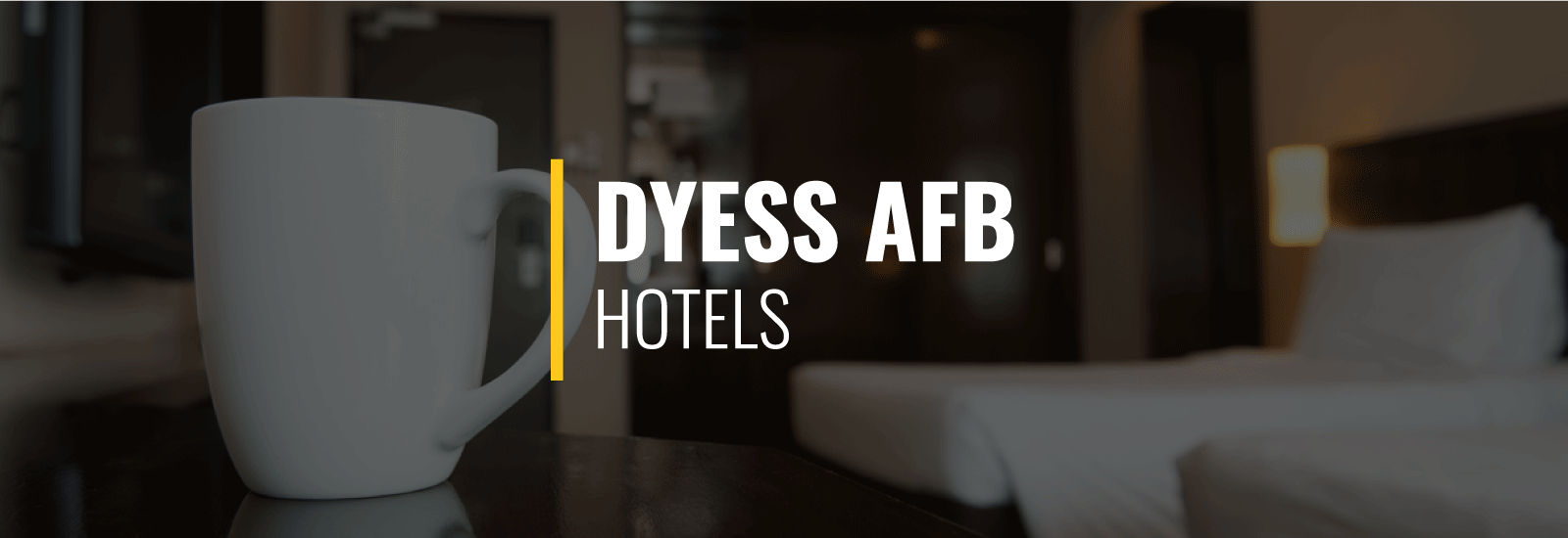 Dyess AFB Hotels
