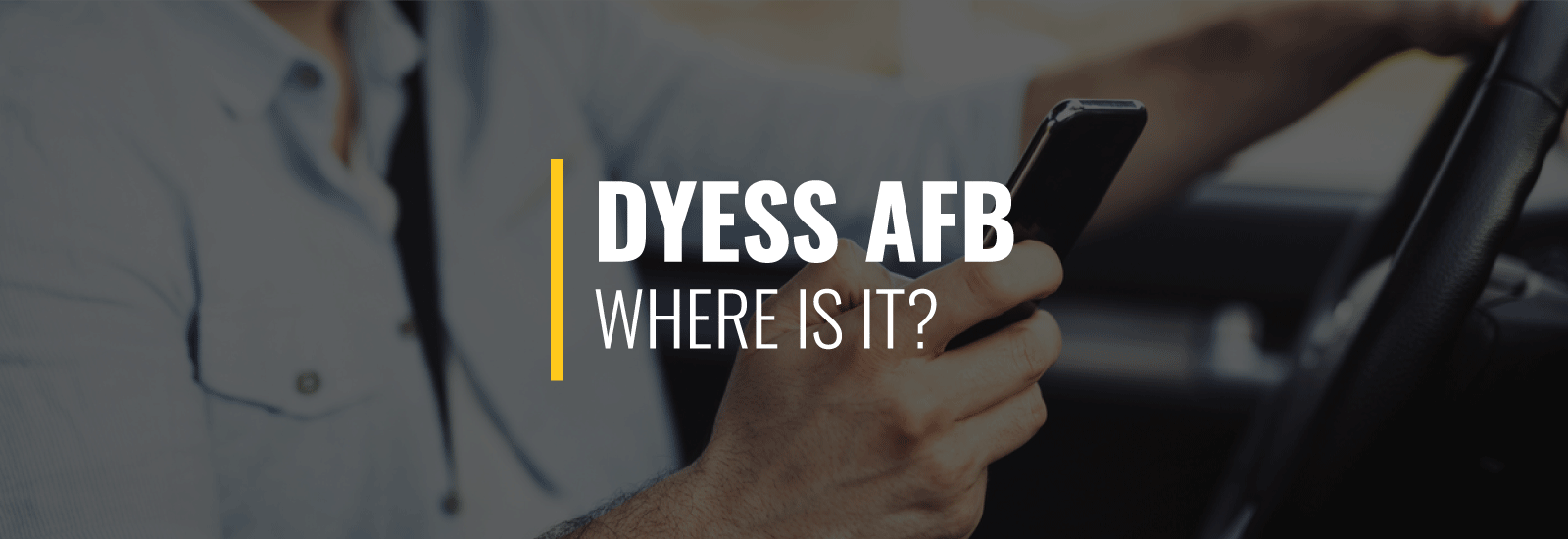 Where Is Dyess AFB?