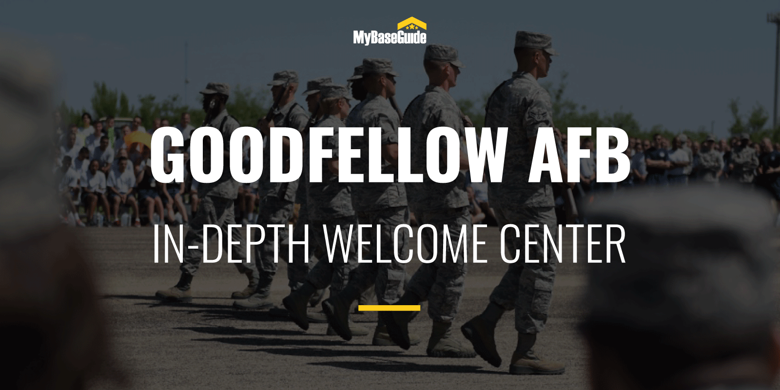 Goodfellow Air Force Base: In-Depth Welcome Center