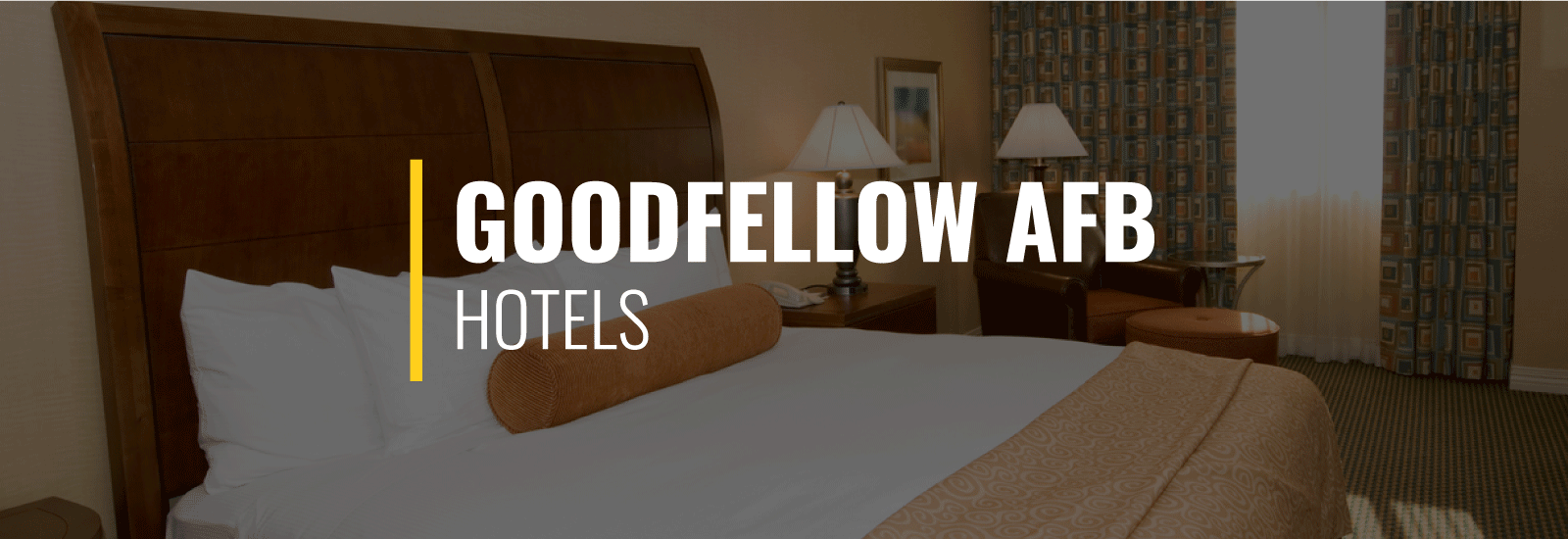Goodfellow AFB Hotels