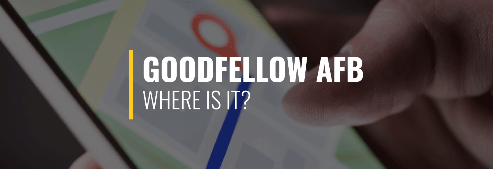Where Is Goodfellow Air Force Base?