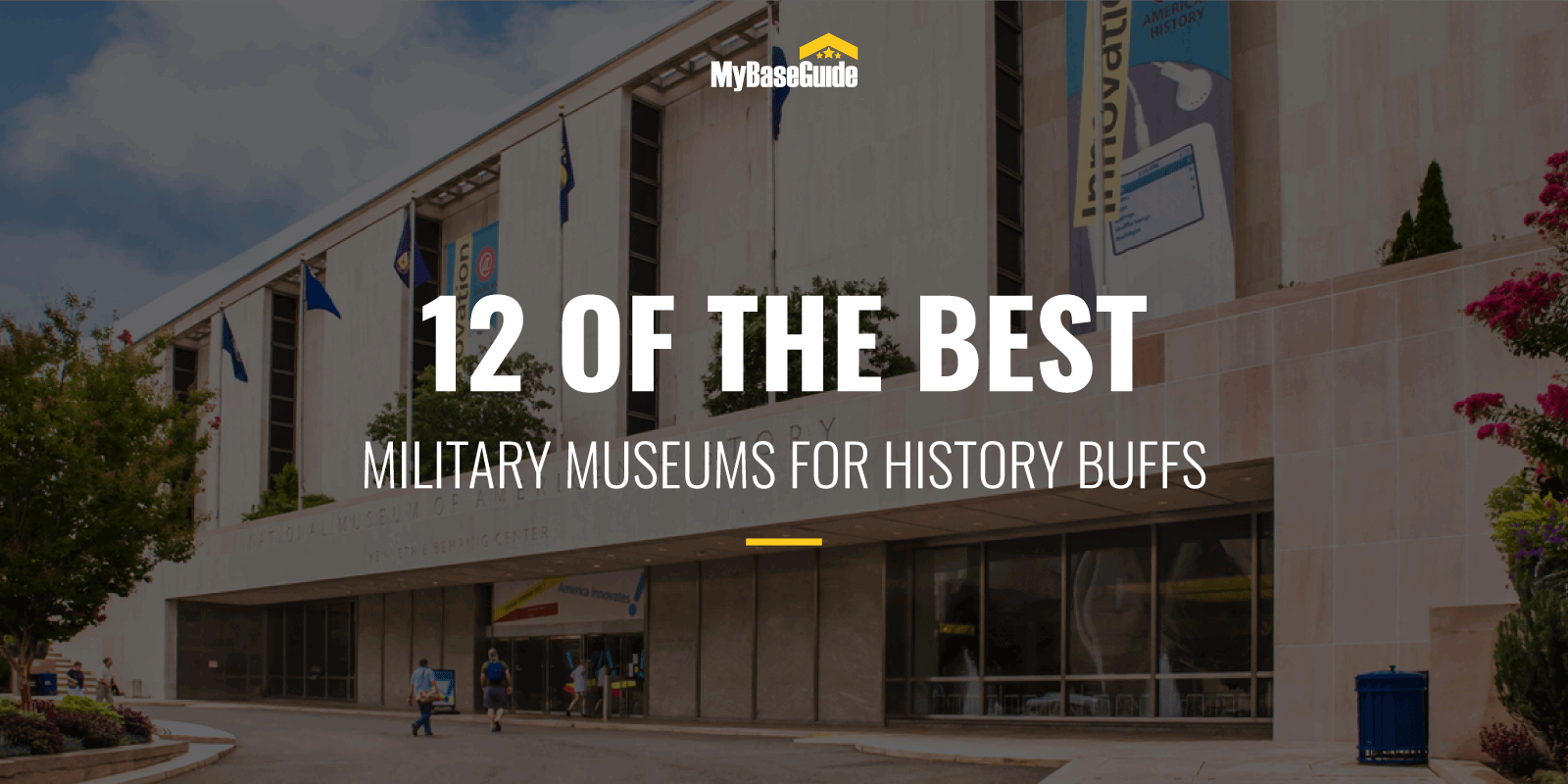 12 of the Best Military Museums for History Buffs