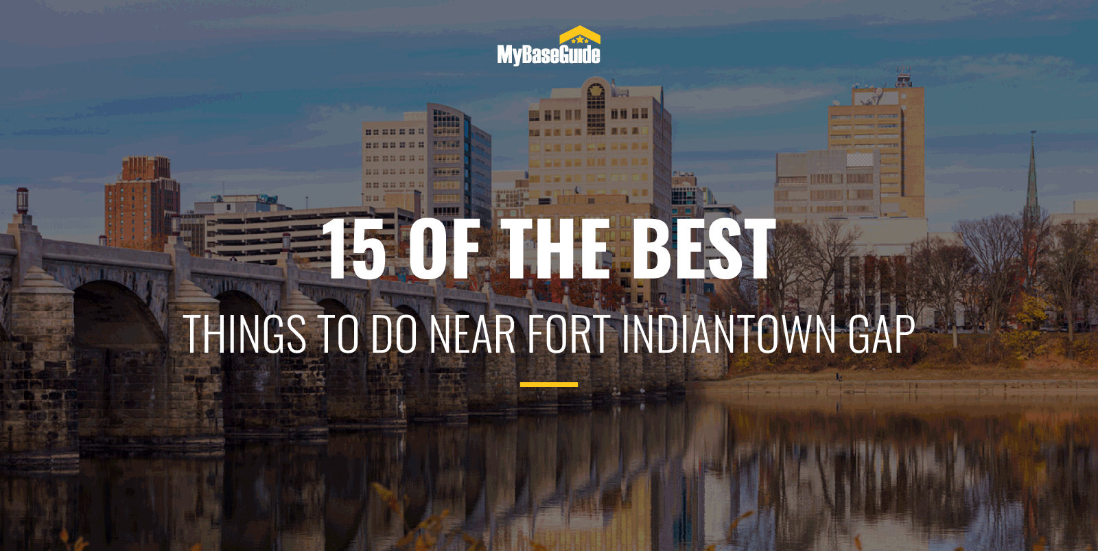 15 Of the Best Things to Do Near Fort Indiantown Gap