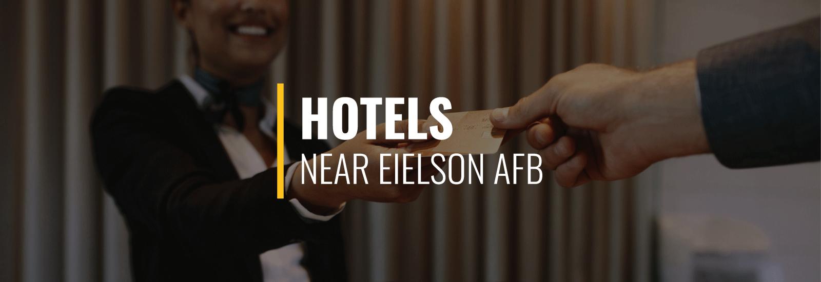 Eielson AFB Hotels
