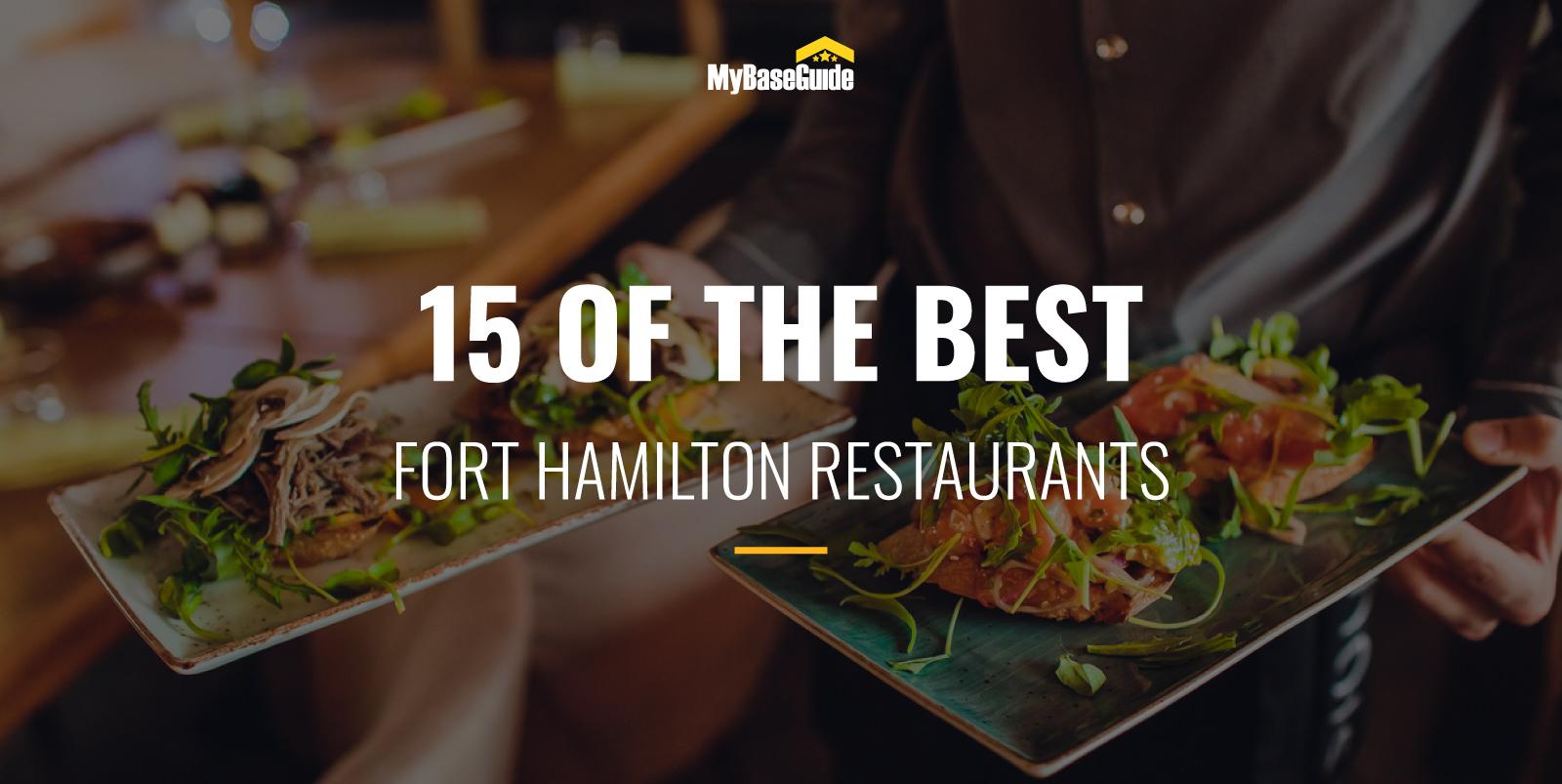 15 of the Best Fort Hamilton Restaurants