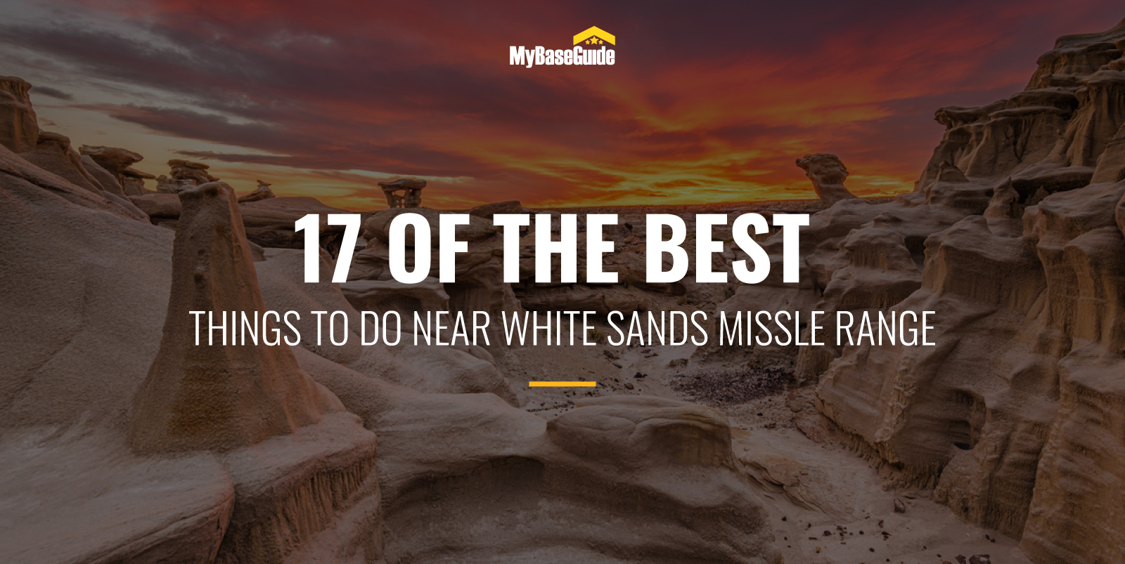 17 Of the Best Things to Do Near White Sands Missile Range