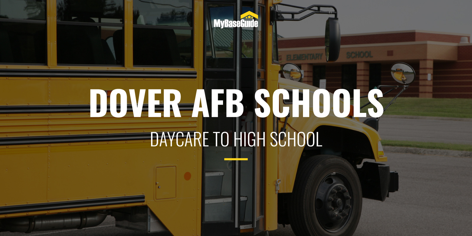 Dover AFB Schools: Daycare - High School
