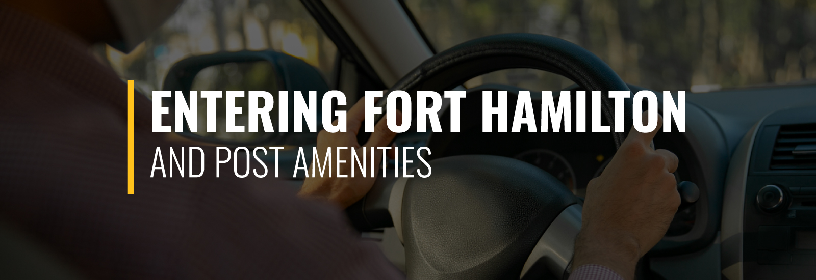 Entering Fort Hamilton and Post Amenities