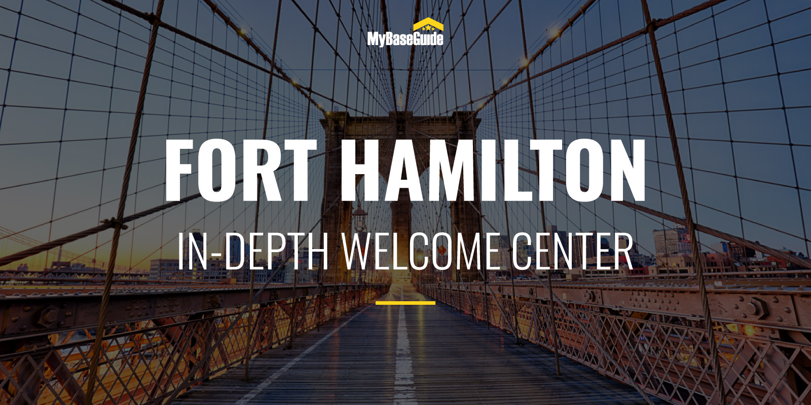 Fort Hamilton: In-Depth Welcome Center