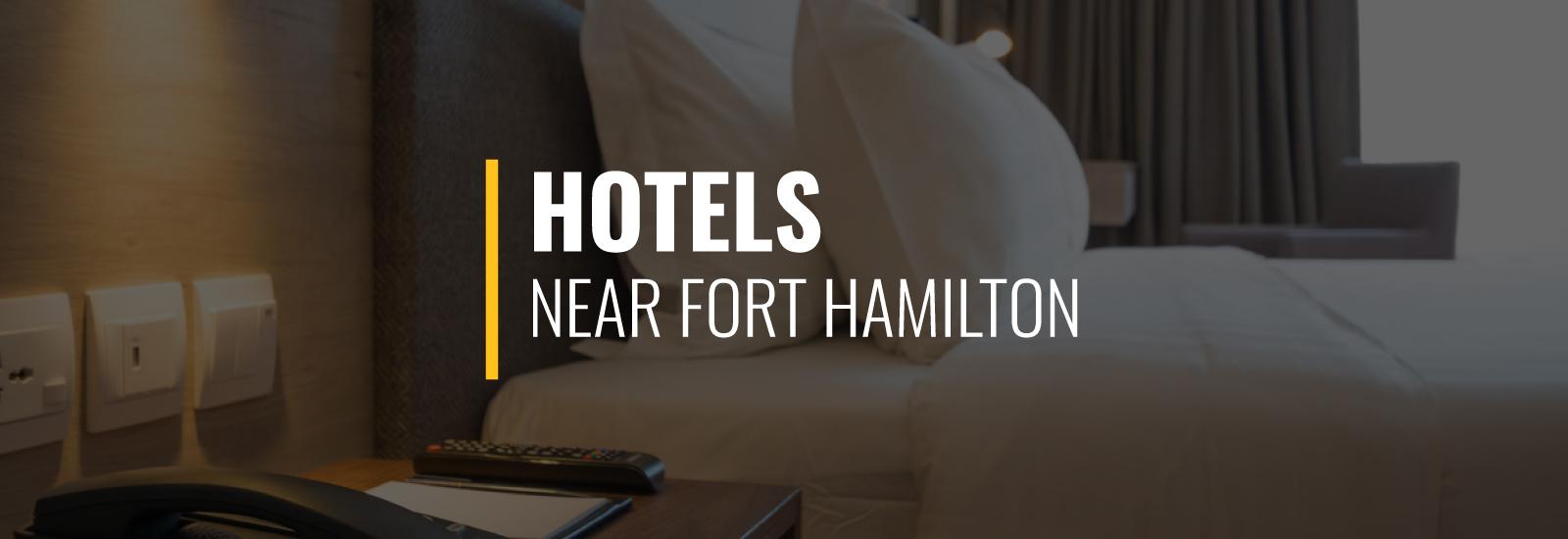 Fort Hamilton Hotels