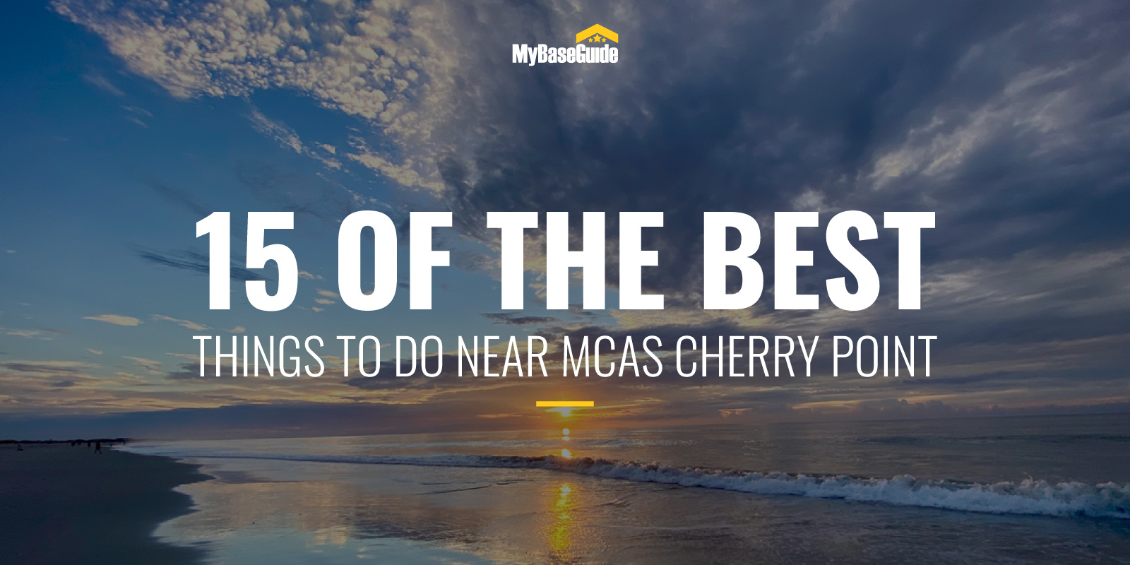 15 Of the Best Things to Do Near MCAS Cherry Point