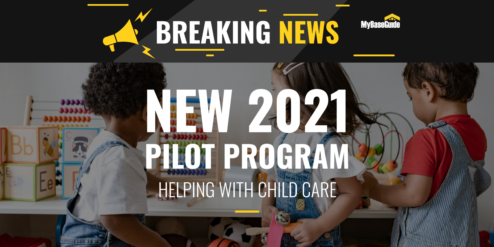 New 2021 Pilot Program Aims to Help Military Parents With Child Care