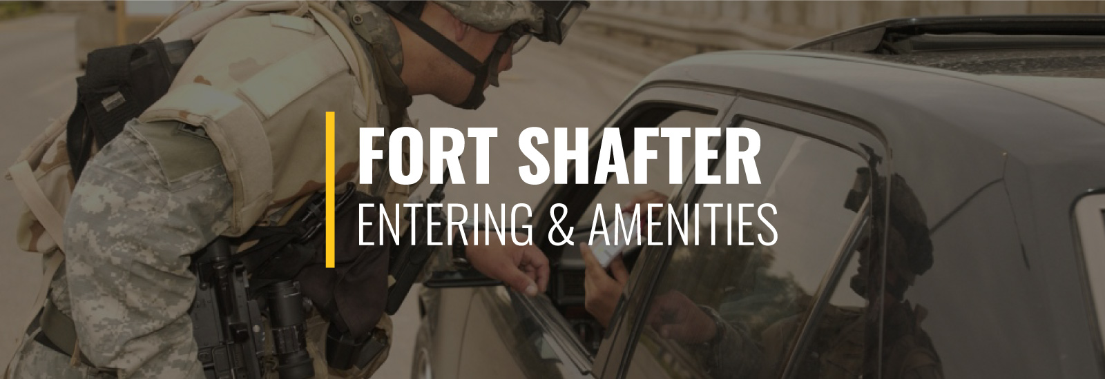 Entering Fort Shafter and Post Amenities