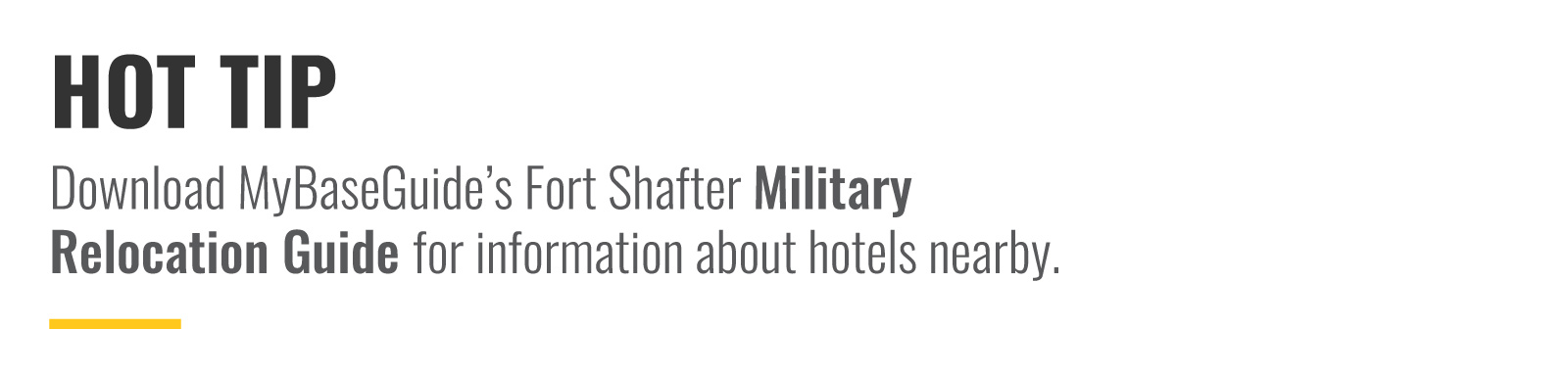 Download MyBaseGuide's Relocation Guide for information about hotels nearby.