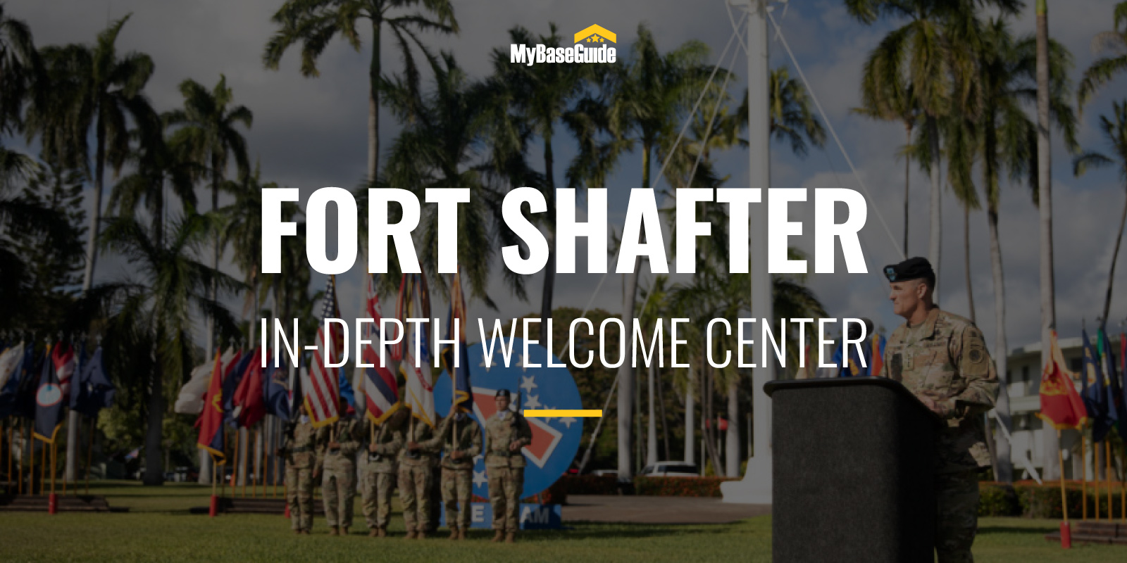Fort Shafter: In-Depth Welcome Center