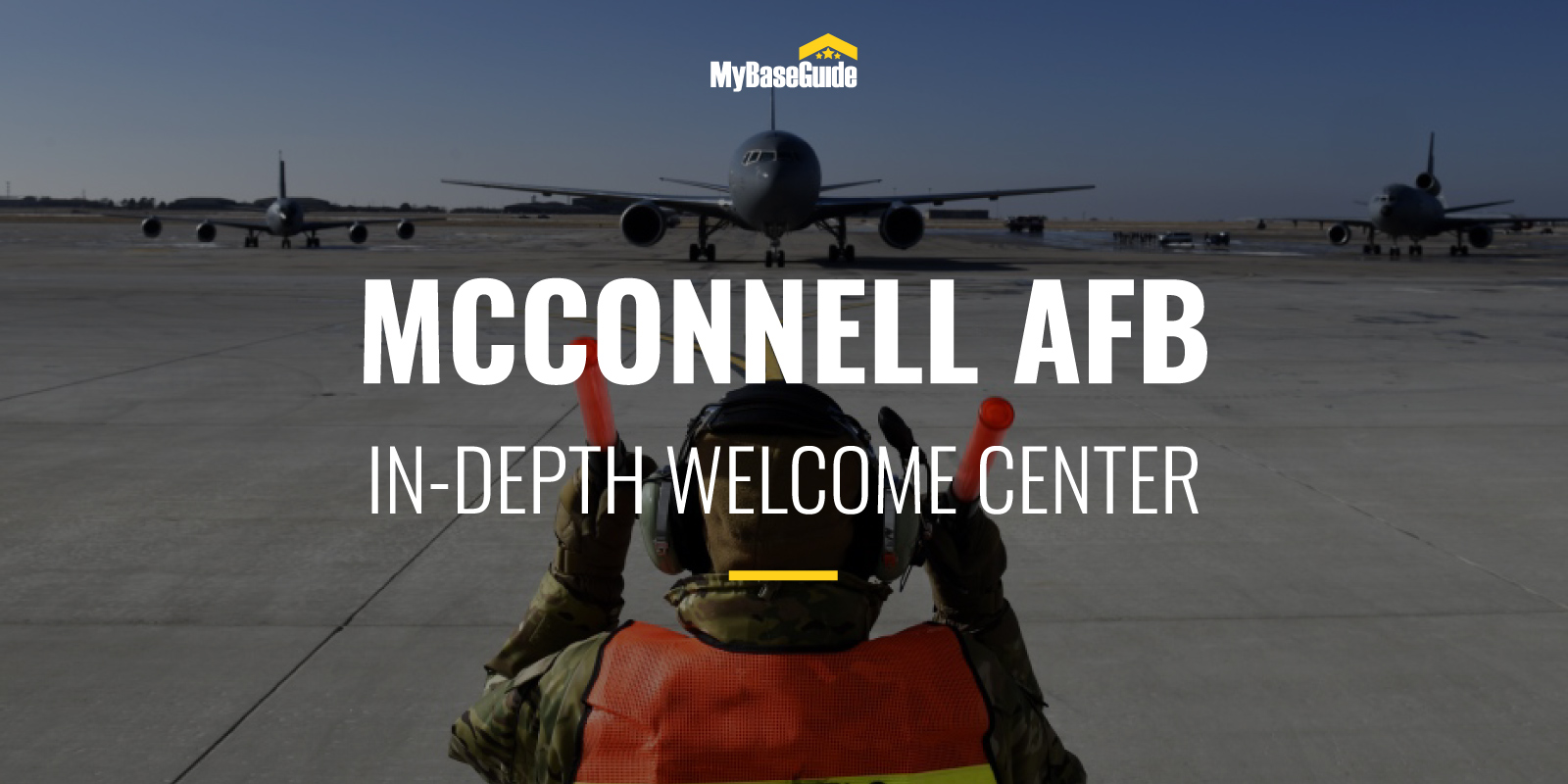 McConnell Air Force Base: In-Depth Welcome Center