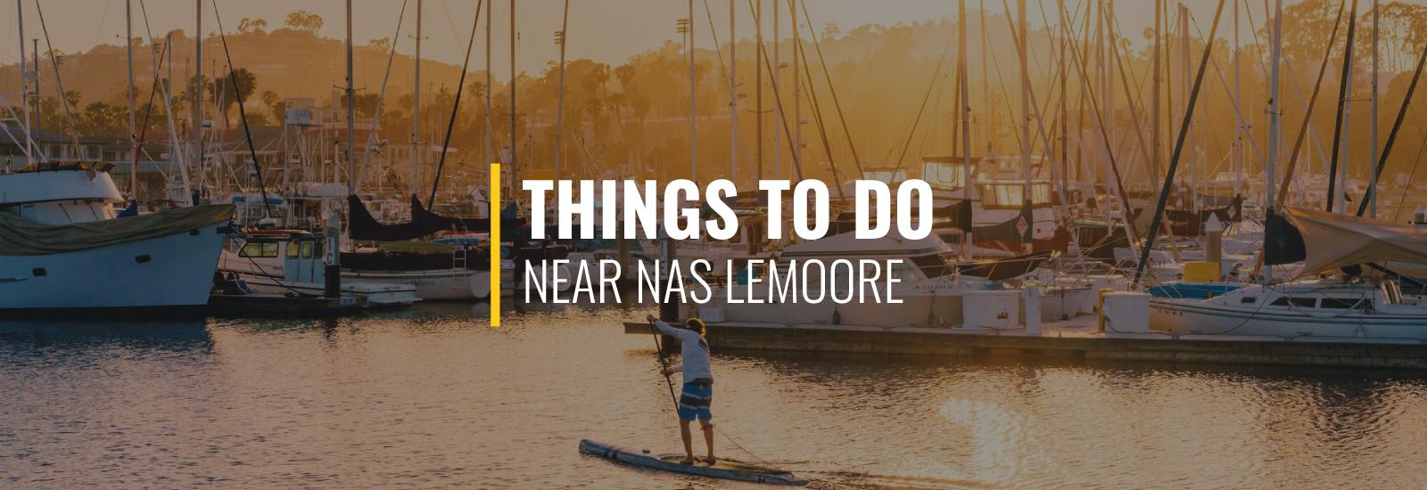 Things to Do Near NAS Lemoore