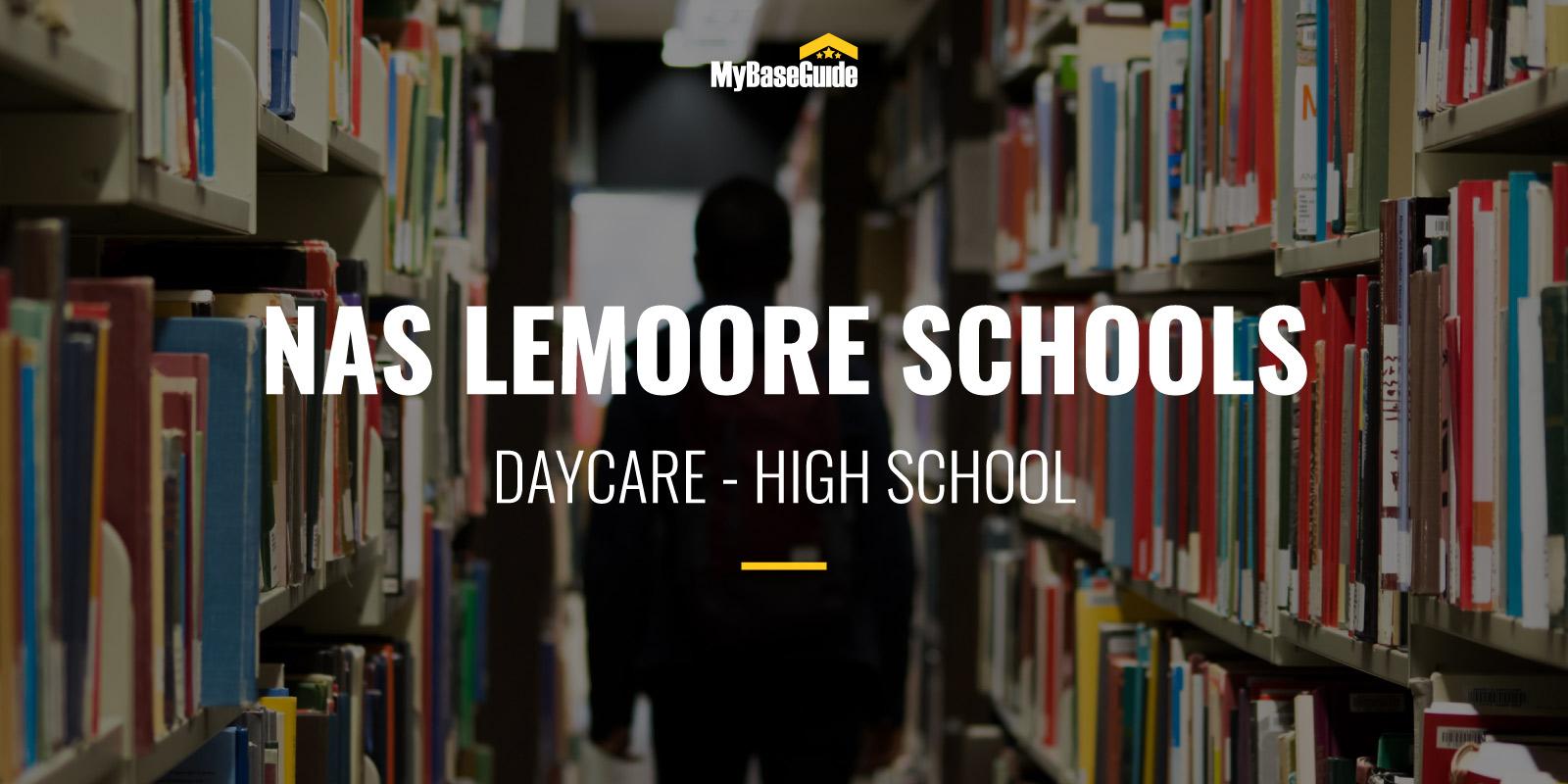 NAS Lemoore Schools: Daycare - High School
