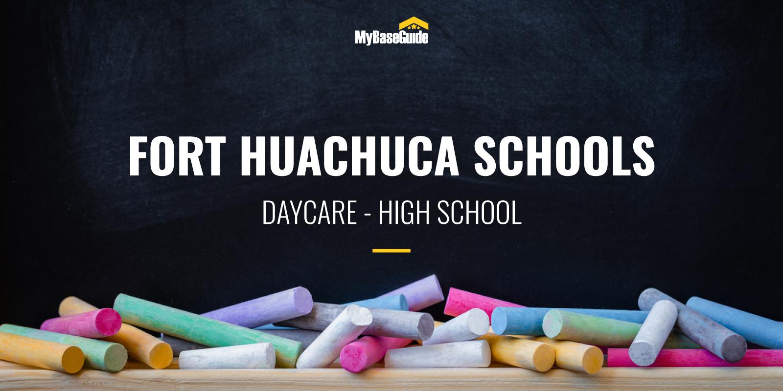 The Best Fort Huachuca Schools: Daycare - High School