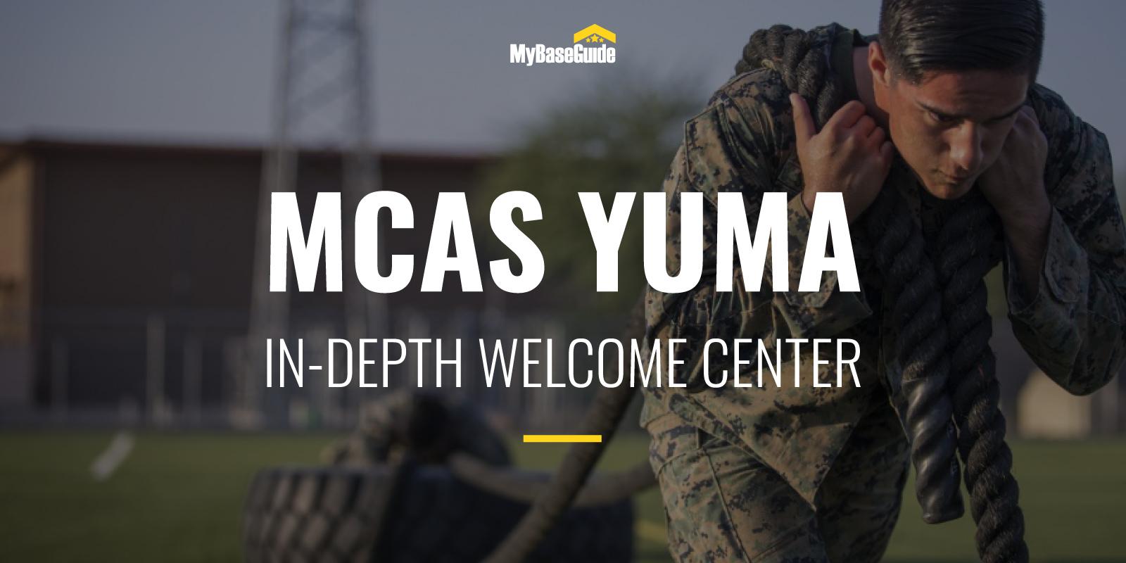 MCAS Yuma: In-Depth Welcome Center