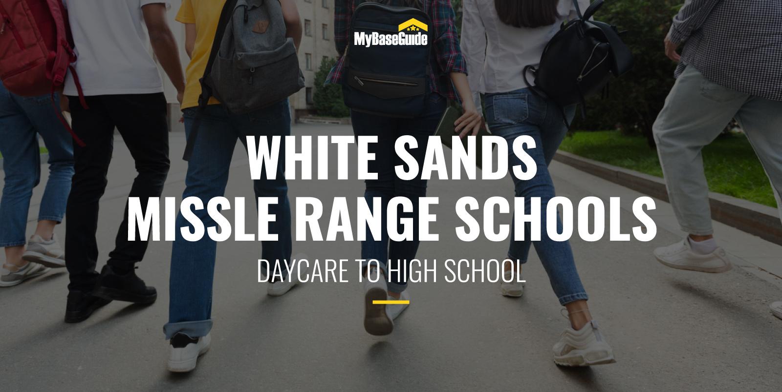 White Sands Missile Range Schools: Daycare - High School