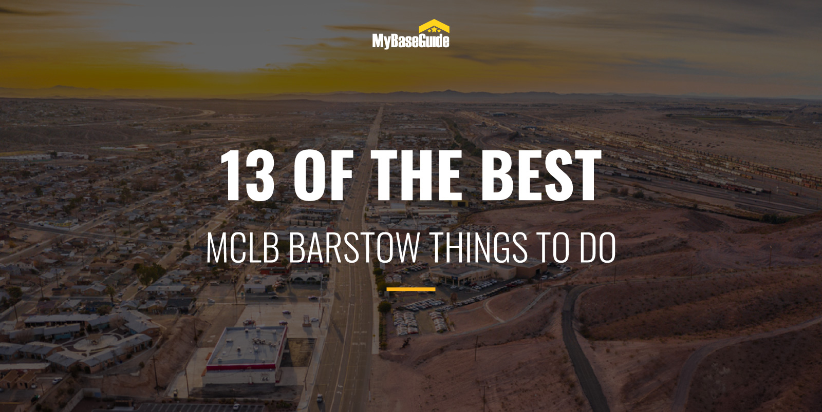 13 Of the Best MCLB Barstow Things to Do