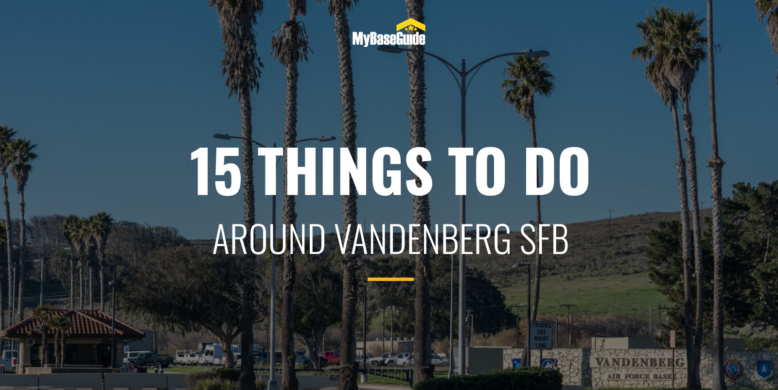 15 Of the Best Vandenberg SFB Things to Do
