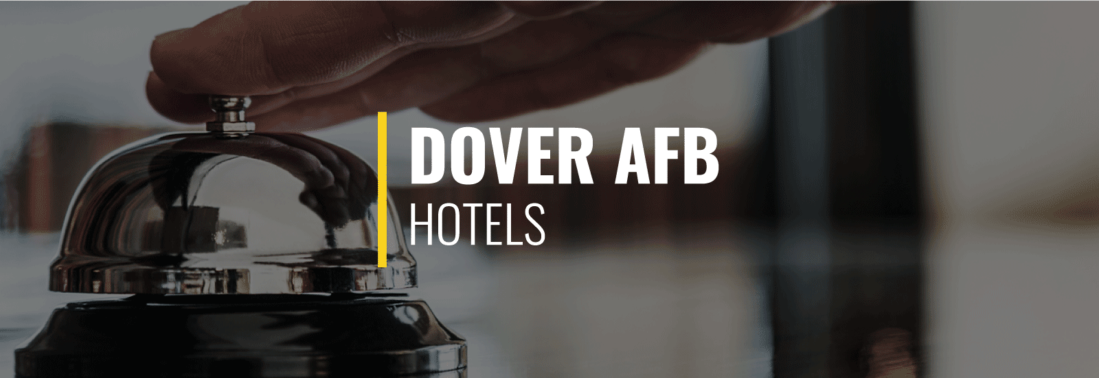 Dover AFB Hotels